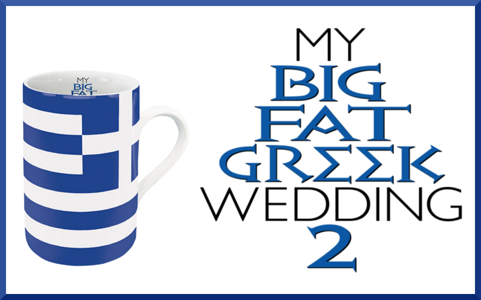 My Big Fat Greek Wedding 2 Goodies