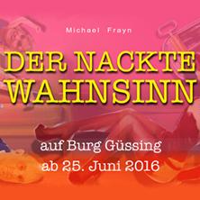 der-nackte-wahnsinn-burg-guessing-tickets-ticket-2016