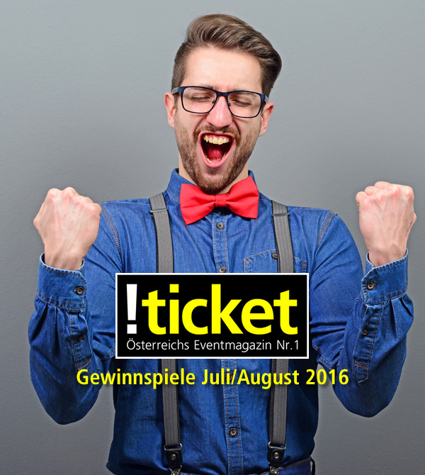 ticket gewinnspiele juli august 2016 oeticket blog live news. Black Bedroom Furniture Sets. Home Design Ideas