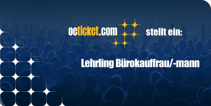 oeticket stellt ein: Lehrling Bürokauffrau/-mann