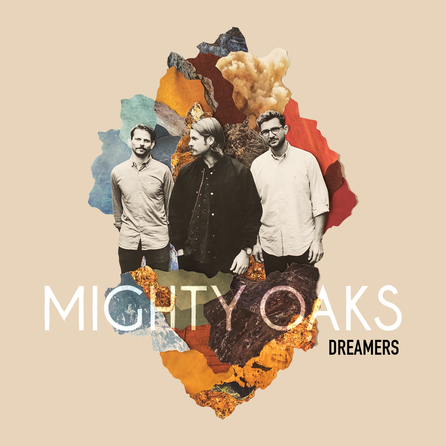 Mighty Oaks - Dreamers