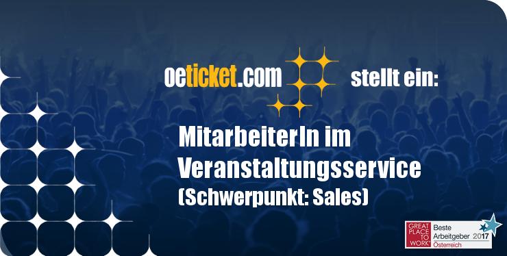 oeticket stellt ein: MitarbeiterIn im Veranstaltungsservice (Schwerpunkt:Sales) width=