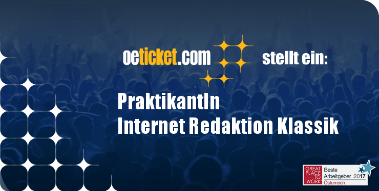 oeticket stellt ein: PraktikantIn Internet Redaktion Klassik width=