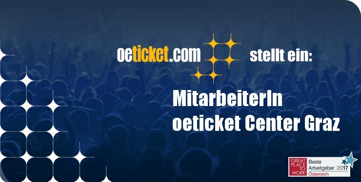 oeticket stellt ein: MitarbeiterIn oeticket Center Graz width=