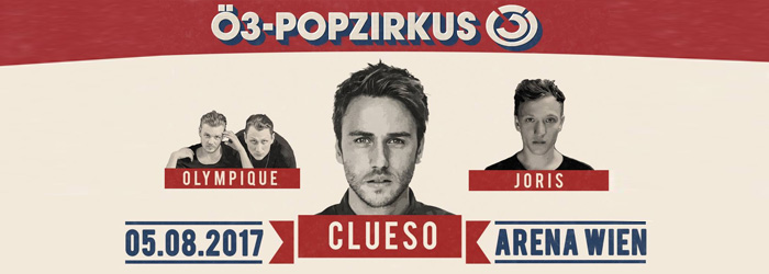 Ö3 Popzirkus Ticket Tickets Clueso Olympique Joris