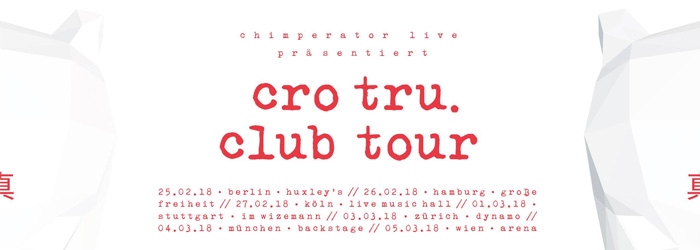 Cro Club Tour tru Album neues Album Ticket Tickets 2018