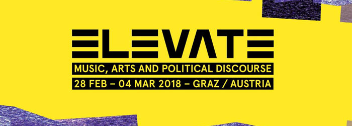 Elevate Festival Graz 2018 Line Up