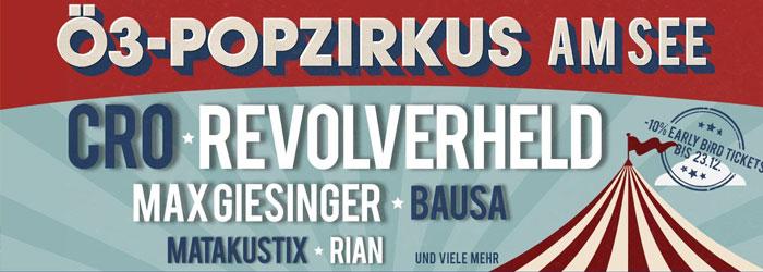 Ö3 Popzirkus Revolverheld Cro Max Giesinger Sommer 2018 Festival
