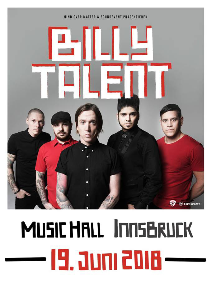 Billy Talent 2018 Termine Österreich Nova Rock Innsbruck Musichall