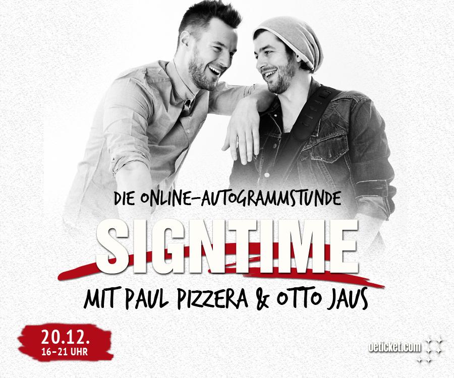 OETICKET SignTime mit Paul Pizzera & Otto Jaus