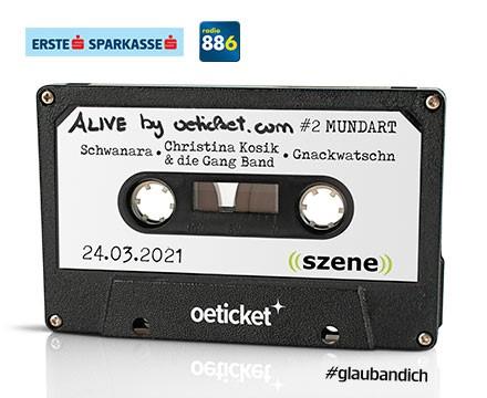 ALIVE by oeticket.com: #2 Mundart
