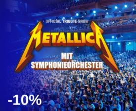 METALLICA S&M TRIBUTE SHOW mit Symphonieorchester
